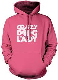 Crazy Dog Lady - Crazy Dog Lady Unisex Hoodie